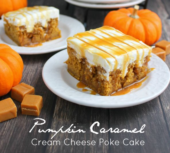 Pumpkin Caramel Cream Cheese Poke Cake-Best Pumpkin Dessert Recipes