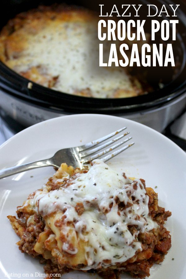 Lazy Day Crock Pot Lasagna