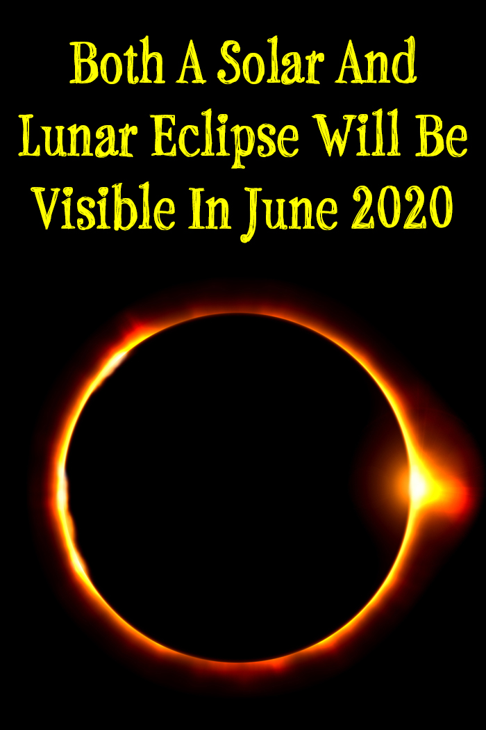Both A Solar And Lunar Eclipse Will Be Visible In June 2020